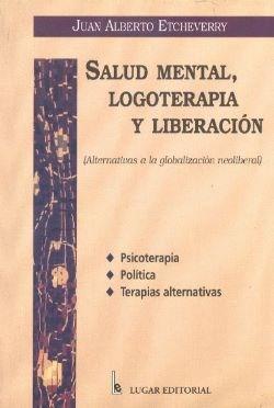 Papel SALUD MENTAL, LOGOTERAPIA Y LIBERACIN (ALTERNATIVAS A LA GLO