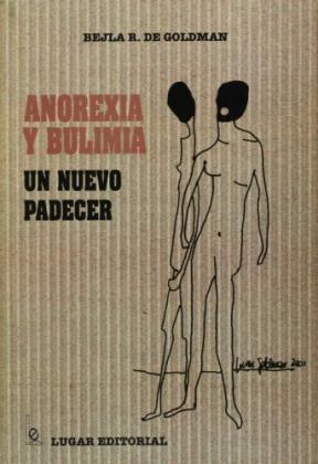 Papel Anorexia Y Bulimia Un Nuevo Padecer