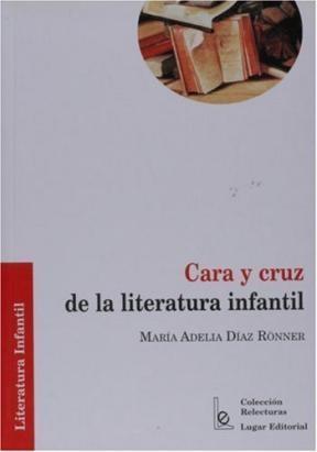 Libro Cara Y Cruz De La Literatura Infantil