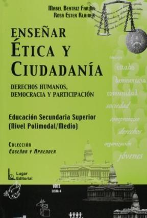 Papel Enseñar Etica Y Ciudadania (Nivel Polimodal/Medio)