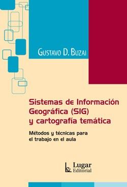 Papel Sistemas De Informacion Geografica (Sig) Y Cartografia Temat