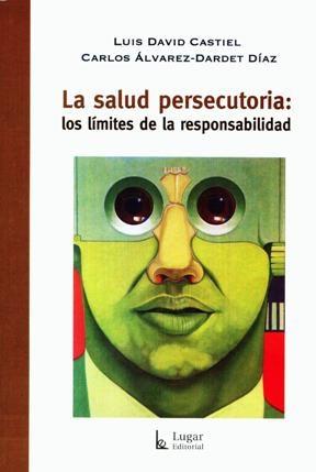 Libro La Salud Persecutoria