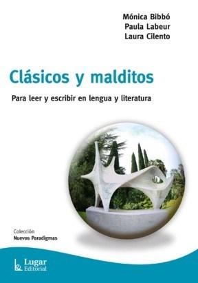 Libro Clasicos Y Malditos Para Leer Y Escribir En Lengua Y Literatura.