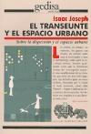 Papel TRANSEUNTE Y EL ESPACIO URBANO