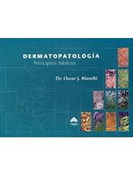 Papel Dermatopatologia, Principios Basicos