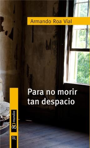 E-book Para No Morir Tan Despacio