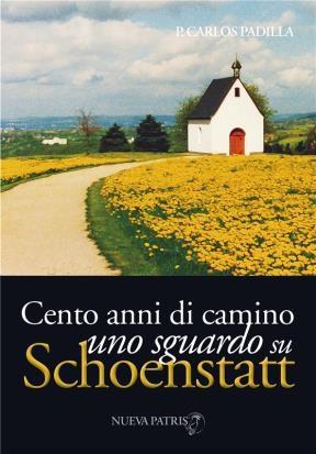 E-book Cento Annidi Cammino, Uno Sguardosu Schoenstatt