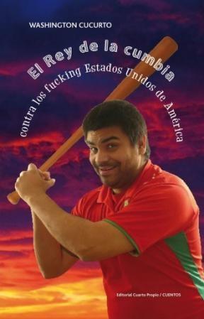 E-book El Rey De La Cumbia Contra Los Fuckins Estados Unidos De América