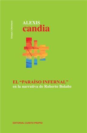 """E-book El """"Paraíso Infernal"""" En La Narrativa De Roberto Bolaño"""