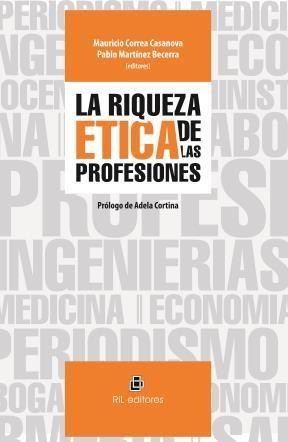 E-book La Riqueza Ética De Las Profesiones