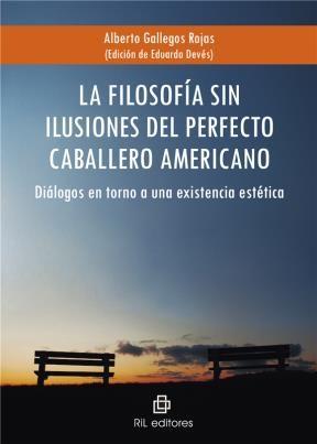 E-book La Filosofía Sin Ilusiones Del Perfecto Caballero Americano