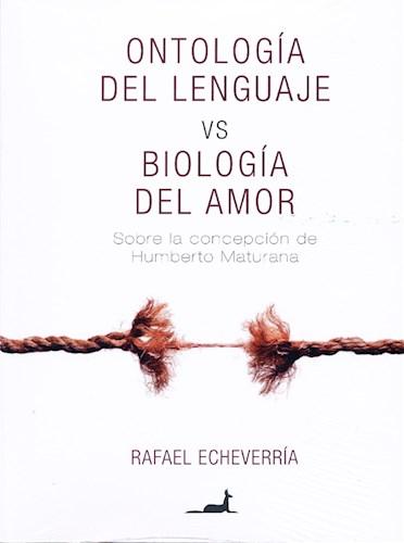 E-book Ontología Del Lenguaje Vs Biología Del Amor
