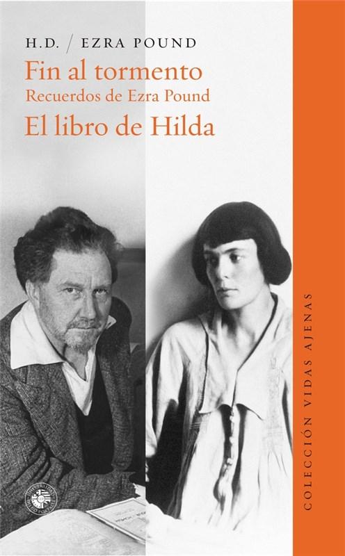 Papel FIN AL TORMENTO. RECUERDOS DE EZRA POUND.EL LIBRO DE HILDA