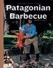 Papel Secrets Of The Patagonian Barbecue