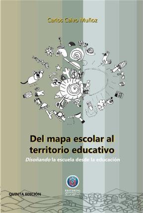 E-book Del Mapa Escolar Al Territorio Educativo / 5A Edición