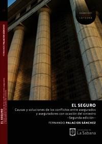 Libro El Seguro. Causas Y Soluciones De Los Conflictos E