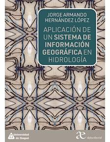 Papel Aplicación De Un Sistema De Información Geográfica En Hidrología