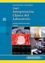 Papel Angel Interpretacion Clinica Del Laboratorio Ed.8º