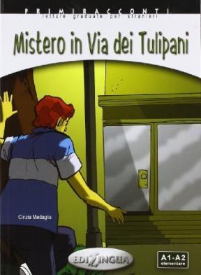 Papel Mistero In Via Dei Tulipani