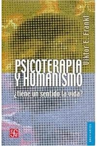 Papel Psicoterapia Y Humanismo (Tiene Un Sentido De Vida?)