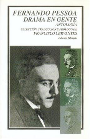 Papel FERNANDO PESSOA DRAMA EN GENTE (ANTOLOGIA)