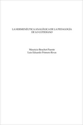 E-book La Hermenéutica Analógica De La Pedagogía De Lo Cotidiano