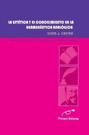 E-book La Estética Y El Conocimiento En La Hermenéutica Analógica