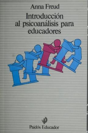 Papel INTRODUCCION AL PSICOANALISIS PARA EDUCADORES