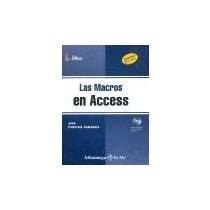 Papel Macros En Access, Las