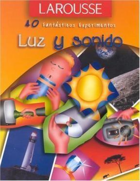 Papel Luz Y Sonido Larousse