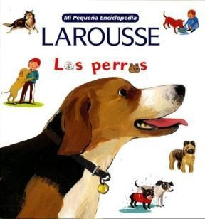 Papel Perros, Los Larousse Mi Pequeña Enciclopedia