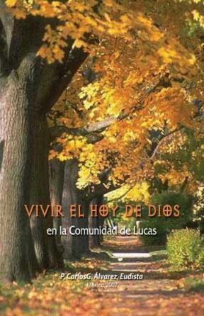 E-book Vivir El Hoy De Dios En La Comunidad De Lucas