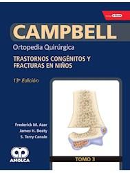 Papel Campbell Ortopedia Quirúrgica, Tomo 3 Ed.13º