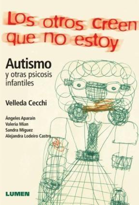 Papel Otros Creen Que No Estoy, Los Autismo