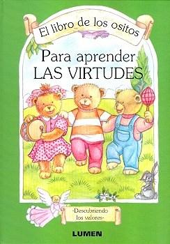 Papel Para Aprender Las Virtudes Libro De Ositos