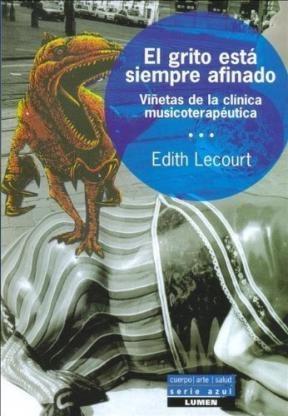Papel GRITO ESTA SIEMPRE AFINADO (VIÑETAS DE LA CLINICA MUSICOTERA