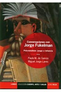 Papel Conversaciones Con Jorge Fukelman