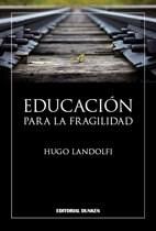 Libro Educacion Para La Fragilidad
