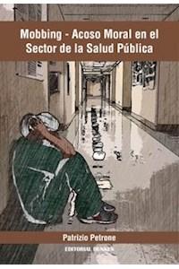 Papel Mobbing Acoso Moral En El Sector De La Salud Publica
