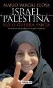 Papel Israel Palestina Paz O Guerra Santa