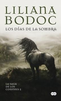 Papel DIAS DE LA SOMBRA (LA SAGA DE LOS CONFINES 2) (RUSTICA)