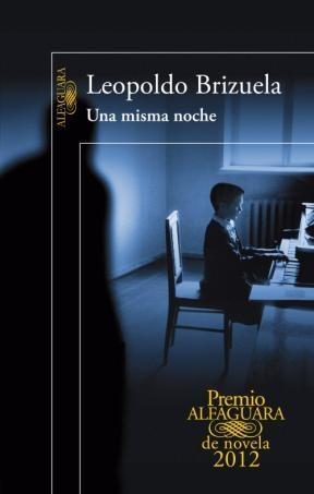 Papel UNA MISMA NOCHE (PREMIO ALFAGUARA DE NOVELA 2012)