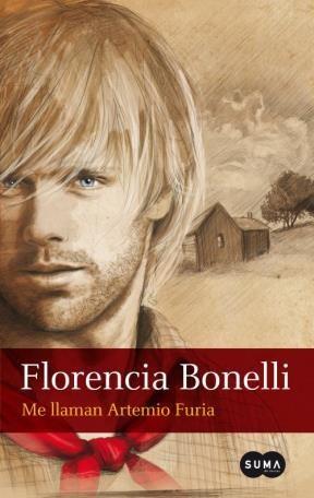 Me Llaman Artemio Furia By Florencia Bonelli