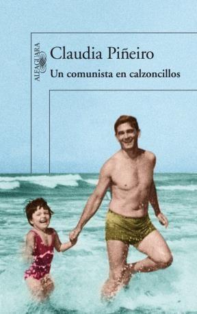 Libro Un Comunista En Calzoncillos