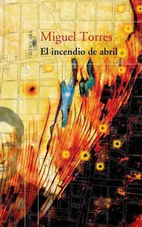Libro El Incendio De Abril
