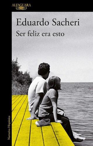 Libro Ser Feliz Era Esto