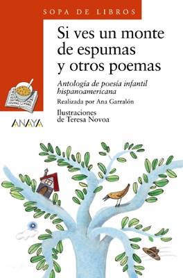 Papel Si Ves Un Monte De Espumas Y Otros Poemas (Serie Naranja)