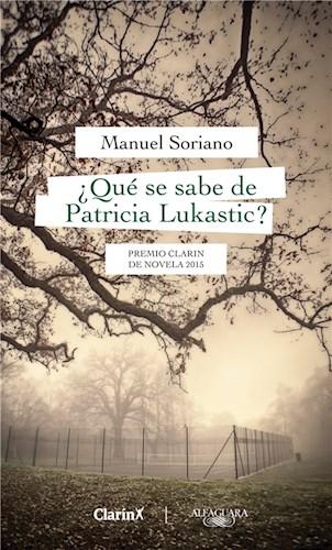 Libro Que Se Sabe De Patricia Lukastic?