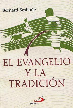 Libro El Evangelio Y La Tradicion
