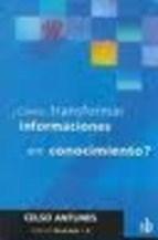 Papel COMO TRANSFORMAR INFORMACIONES EN CONOCIMIENTO